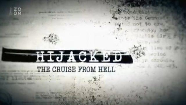 Skutečné příběhy únosů / díl 4: Únos lodi Achille Lauro -dokument