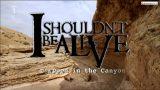 Přežít! : Uvězněna v kaňonu -dokument