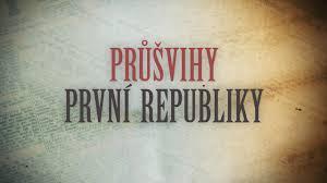 Průšvihy první republiky (komplet 1-8) -dokument