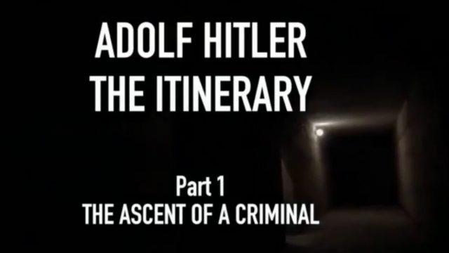 Hitlerův itinerář / 1 díl -dokument