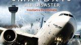 Letecké katastrofy: Prudký sestup -dokument