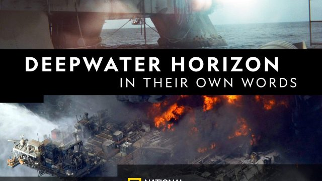 Vlastními slovy: Deepwater Horizon -dokument