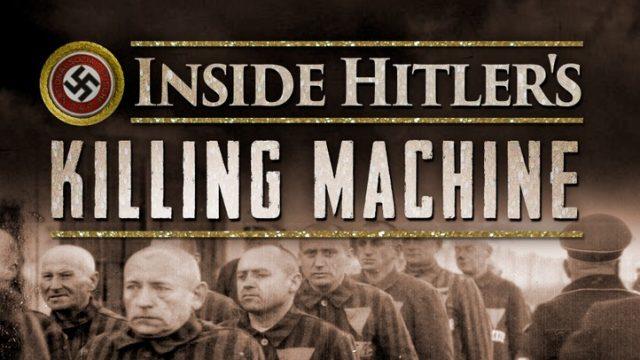 Hitlerova vražedná mašinérie (komplet 1-3) -dokument