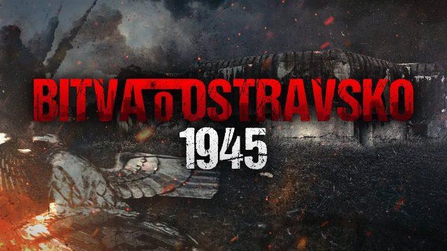 Bitva o Ostravsko 1945 -dokument