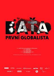 Baťa, první globalista -dokument