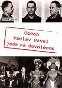 Občan Václav Havel jede na dovolenou -dokument