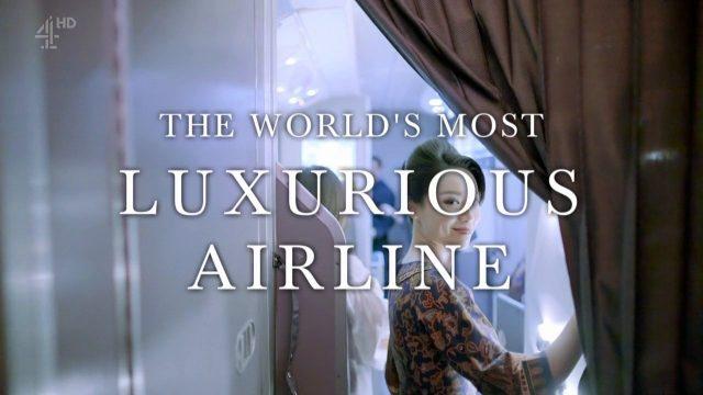 Nejluxusnější letecká společnost světa -dokument