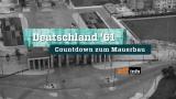 Události do roku 1961: vztyčení Berlínské zdi -dokument