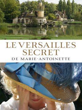 Tajný Versailles Marie Antoinetty -dokument