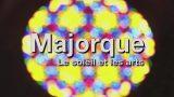 Mallorca, ostrov slunce a umění -dokument