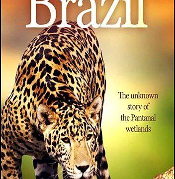 Tajemná Brazílie (komplet 1-3) -dokument