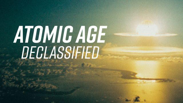 Jaderný věk: Odtajněno (komplet 1-3) -dokument
