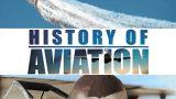 Dějiny letectví (komplet 1-7) -dokument