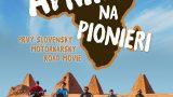 Afrikou na pionýru / Afrika na Pionieri -dokument