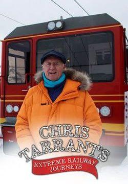 Extrémní železnice s Chrisem Tarrantem / 3. série -dokument