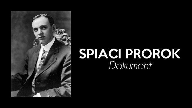 Dekódování minulosti: Spící prorok / Edgar Cayce  -dokument