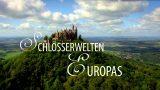 Evropské zámky a paláce (komplet 1-5) -dokument