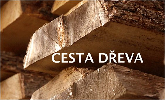 Cesta dřeva (Epizody 01 a 02 v jednom) -dokument