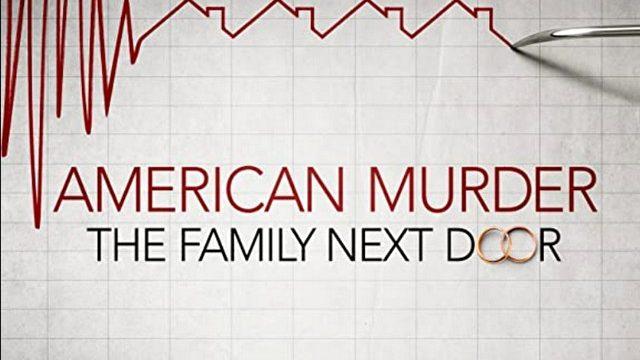 Americká vražda: Rodina od vedle / American Murder: The Family Next Door -dokument </a><img src=http://dokumenty.tv/eng.gif title=ENG> <img src=http://dokumenty.tv/cc.png title=titulky>