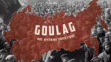Gulag, sovětská historie (komplet 1-3) -dokument
