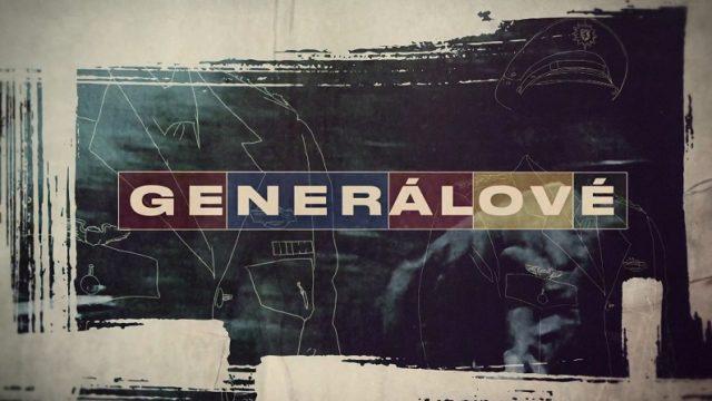 Generálové (komplet 1-6) -dokument