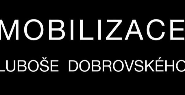 Mobilizace Luboše Dobrovského -dokument