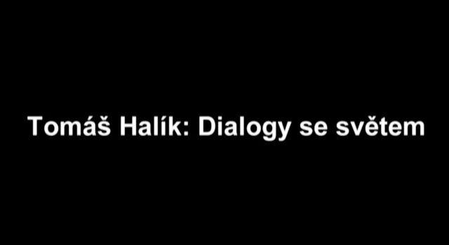 Tomáš Halík: Dialogy se světem -dokument