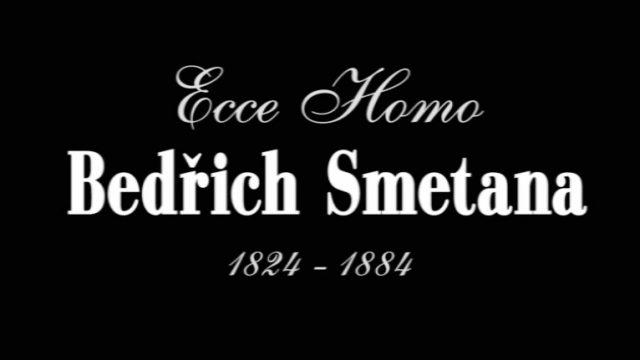 Ecce Homo Bedřich Smetana -dokument
