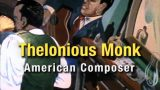 Thelonious Monk: American Composer -dokument