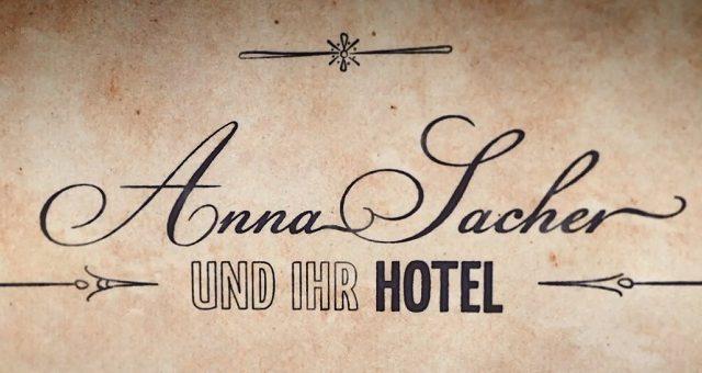 Hotel Anny Sacherové -dokument