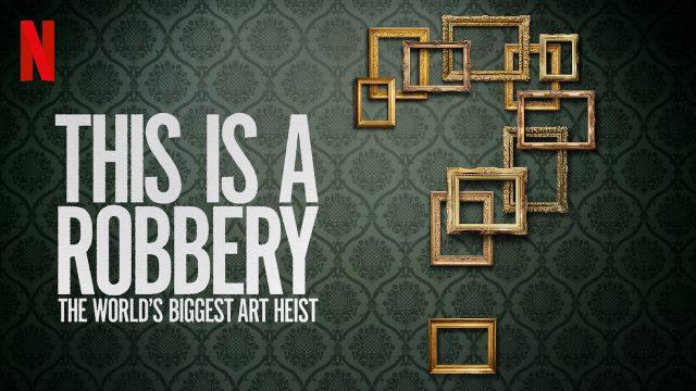 Tohle je přepadení: Krádež umění, jakou svět neviděl / This is a Robbery: The World's Greatest Art Heist (komplet 1-4) -dokument </a><img src=http://dokumenty.tv/eng.gif title=ENG> <img src=http://dokumenty.tv/cc.png title=titulky>