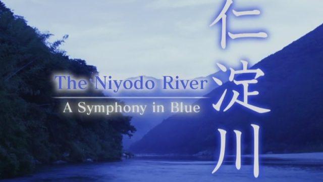 Řeka Niyodo – Symfonie v modrém -dokument