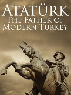 Atatürk, otec moderního Turecka -dokument