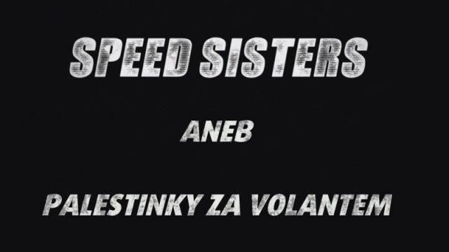 Speed Sisters aneb Palestinky za volantem -dokument