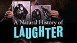 Smích jako lidská přirozenost / Přírodní historie smíchu -dokument