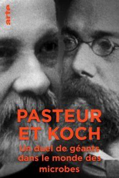 Pasteur a Koch: Souboj velikánů světa mikrobů -dokument