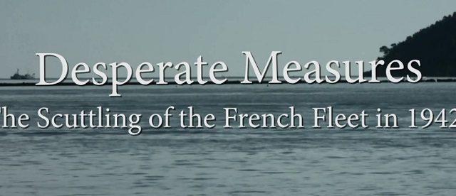 Zkáza francouzského loďstva – Toulon 1942 -dokument